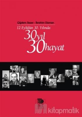 30 Yıl 30 Hayat