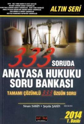 333 Soruda Anayasa Hukuku Soru Bankası - Altın Seri