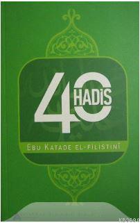 40 Hadis (Ebu Katade El-Filistini)