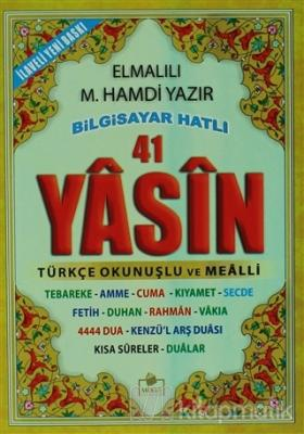 41 Yasin Türkçe Okunuşlu ve Mealli (Yasin-005)