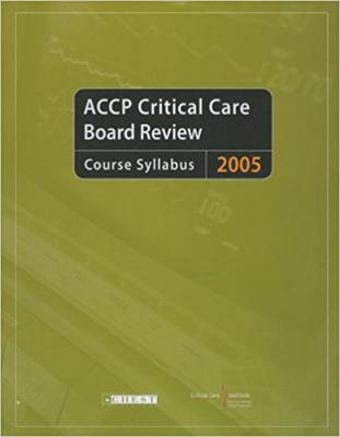 Accp Critical Care Board Review 2005: Course Syllabus