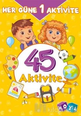 45 Aktivite - Her Güne 1 Aktivite Kolektif