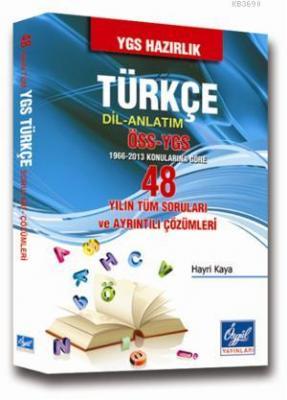 48 Yılın Tüm Türkçe Dil ve Anlatım Soruları ve Ayrıntılı Çözümleri