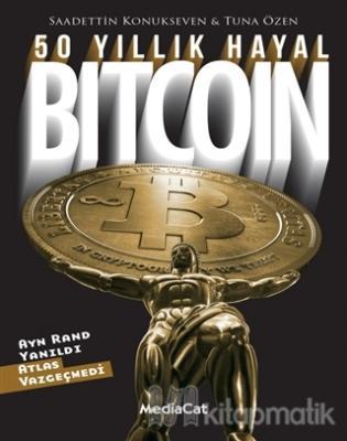 50 Yıllık Hayal Bitcoin