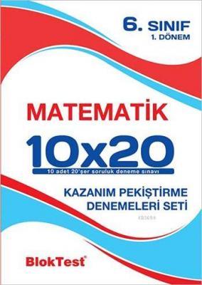 6. Sınıf Matematik 10x20 Kazanım Pekiştirme Denemeleri 1. Dönem