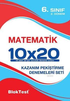 6. Sınıf Matematik 10x20 Kazanım Pekiştirme Denemeleri 2. Dönem
