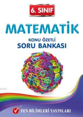 6. Sınıf Matematik Konu Özetli Soru Bankası