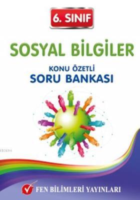 6. Sınıf Sosyal Bilgiler Konu Özetli Soru Bankası