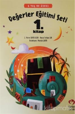 6 Yaş ve Üzeri Değerler Eğitimi Seti 1. Kitap