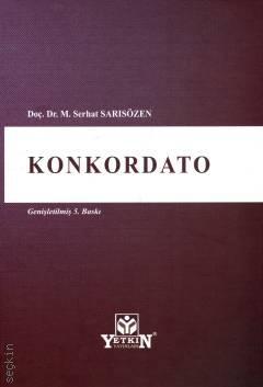 KONKORDATO M. Serhat Sarısözen