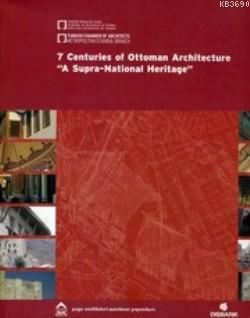 7 Centuries of Ottoman Architecture