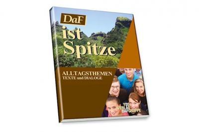 Daf İst Spitze Alltagsthemen Texte und Dıaloge A1.2