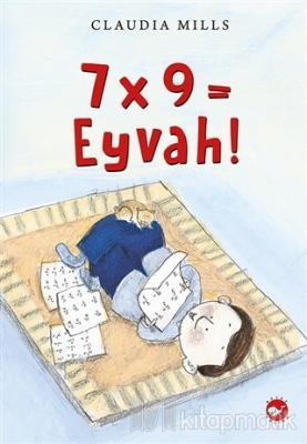 7x9 = Eyvah!