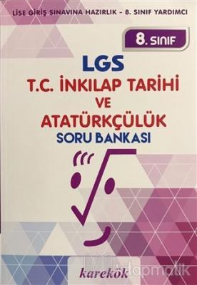 8. Sınıf LGS T.C. İnkılap Tarihi ve Atatürkçülük Soru Bankası