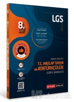 8.Sınıf LGS T.C. İnkılap Tarihi ve Atatürkçülük Tamamı Çözümlü Soru Ba