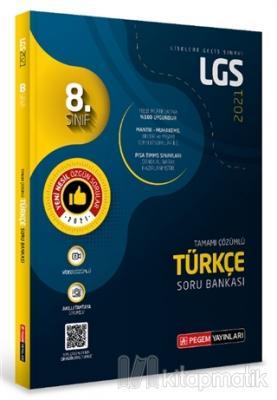 8.Sınıf LGS Türkçe Tamamı Çözümlü Soru Bankası 2021 Kolektif
