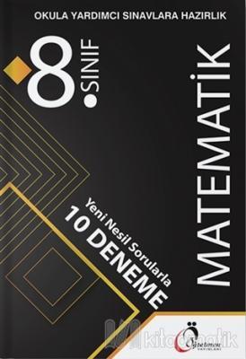8. Sınıf Matematik Yeni Nesil Sorularla 10 Deneme