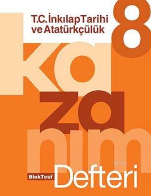 8. Sınıf T.C. İnkılap Tarihi ve Atatürkçülük Kazanım Defteri Kolektif
