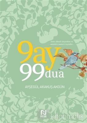 9 Ay 99 Dua Ayşegül Akakuş Akgün