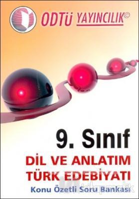 9. Sınıf Dil Ve Anlatım Türk Edebiyatı Konu Özetli Soru Bankası