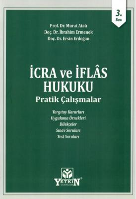 İcra ve İflas Hukuku Pratik Çalışmalar Murat Atalı