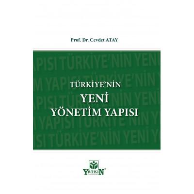 Türkiye'nin Yeni Yönetim Yapısı Cevdet Atay