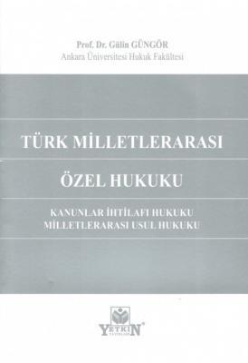Türk Milletlerarası Özel Hukuku Gülin GÜNGÖR