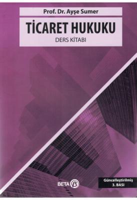 Ticaret Hukuku Ders Kitabı Ayşe Sumer