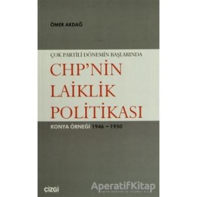 Çok Partili Dönemin Başlarında CHP'nin Laiklik Politikası