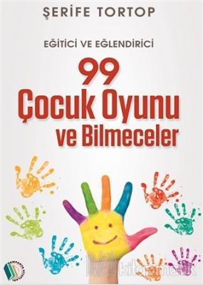 99 Çocuk Oyunu ve Bilmeceler