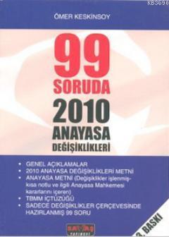 99 Soruda 2010 Anayasa Değişiklikleri