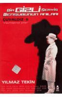 ÇUVALDIZ II: BİR GİZLİ SERVİS MENSUBUNUN ANILARI