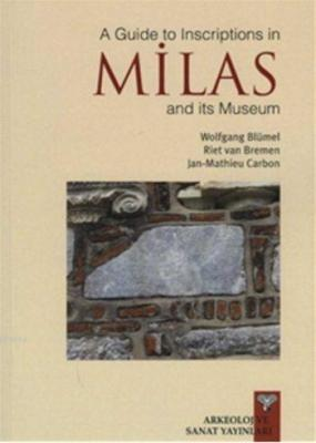 A Guide to Inscription in Milas and its Museum