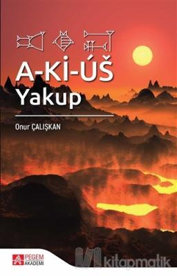 A-Ki-Us: Yakup