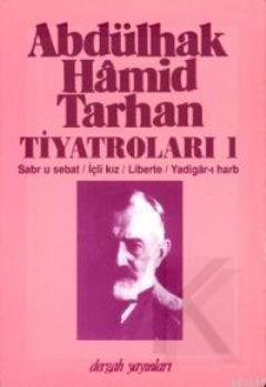 Abdülhak Hâmid Tarhan'ın Tiyatroları 1