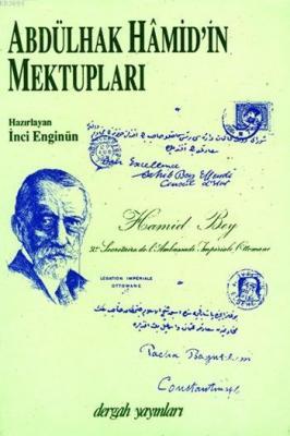 Abdülhak Hâmid'in Mektupları - 1