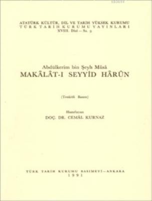 Abdülkerim bin Şeyh Mûsâ Makâlât-ı Seyiyid Hârûn