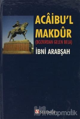 Acaibu'l Makdur (Ciltli)