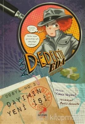 Acar Dedektif Eda 3: Dayımın Yeni İşi