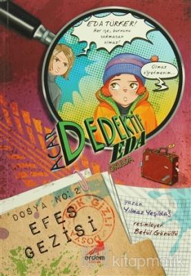 Acar Dedektif Eda Okulda 2 : Efes Gezisi