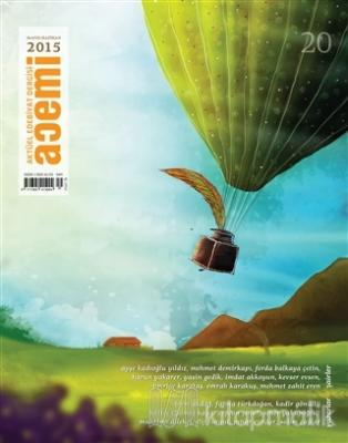 Acemi Aktüel Edebiyat Dergisi Sayı : 20 / Mayıs - Haziran 2015