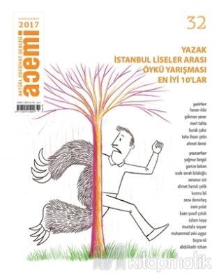 Acemi Aktüel Edebiyat Dergisi Sayı : 32 Mayıs - Haziran 2017