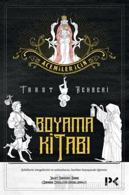 Acemiler İçin Tarot Rehberi - Boyama Kitabı
