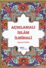 Açıklamalı İslâm İlmihali (şamua) %15 indirimli Mehmed Paksu
