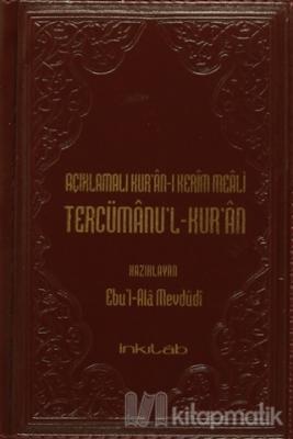 Açıklamalı Kur'an-ı Kerim Meali Tercümanu'l-Kur'an (Küçük Boy Deri Kapak) (Ciltli)