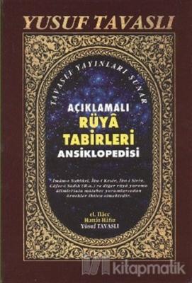 Açıklamalı Rüya Tabirleri Ansiklopedisi (1. Hamur) (KO1) (Ciltli)