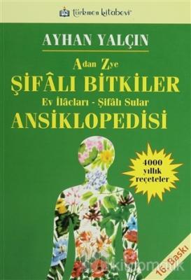 A'dan Z'ye Şifalı Bitkiler Ansiklopedisi