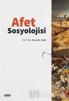 Afet Sosyolojisi İslam Can