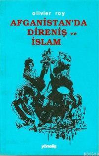 Afganistan'da Direniş ve İslam