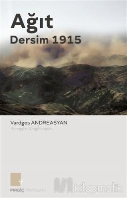 Ağıt - Dersim 1915